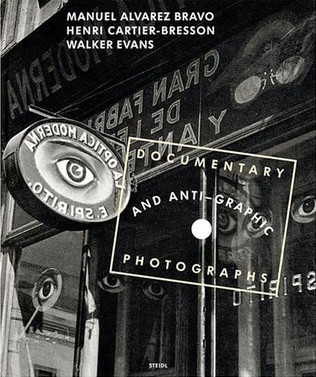 Documentary and Anti-graphic Photographs