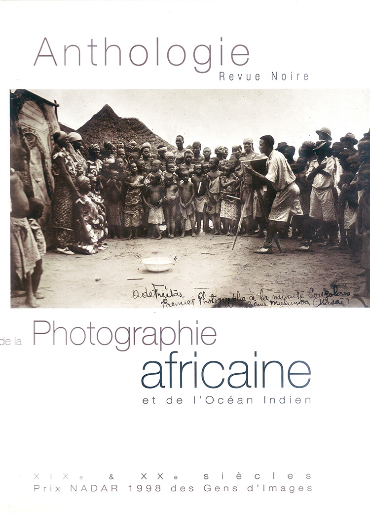 Anthologie de la Photographie Africaine et de l'Océan Indien - Maison  Européenne de la Photographie